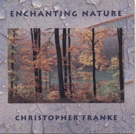 Franke-Christopher-Enchanting-Nature-CD-NEU-OVP